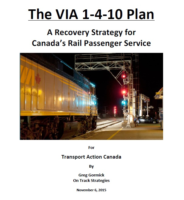 Cover page of the VIA 1-4-10 plan, prepared by Greg Gormick for Transport Action Canada, showing a VIA Rail train waiting at a set of signal lights in the dark.